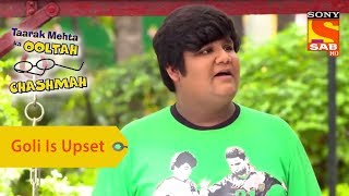 Your Favorite Character | Goli Upset About The Coupon | Taarak Mehta Ka Ooltah Chashmah