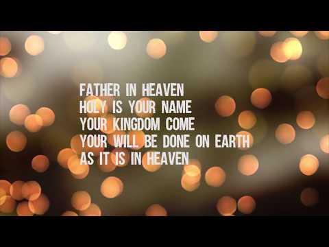 Hillsong Worship - The Lord's Prayer Lyrics