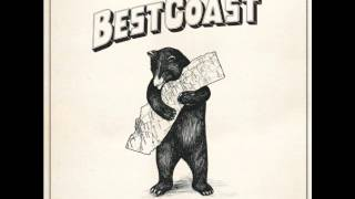 Dreaming My Life Away- Best Coast NEW ALBUM