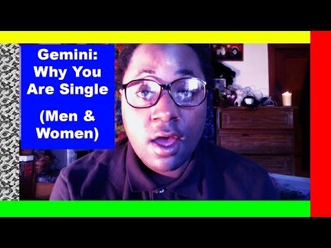 Gemini: Why You Are Single [Gemini Man & Gemini Woman]
