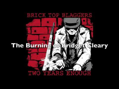 """The Burning of Bridget Cleary"" by Brick Top Blaggers"