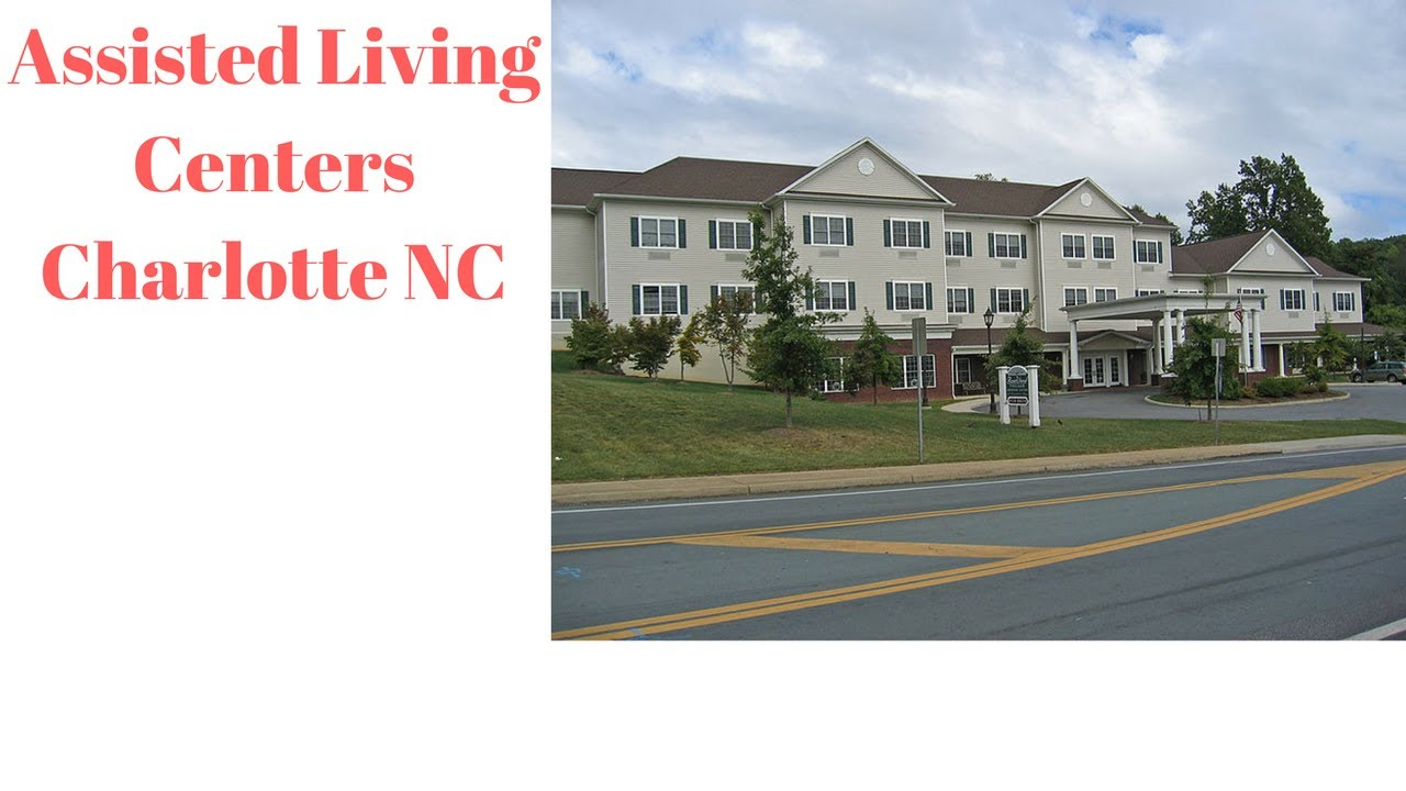 Assisted Living Centers Charlotte NC