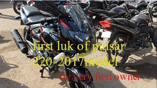 pulsar 220 2017 model very first luk by owner