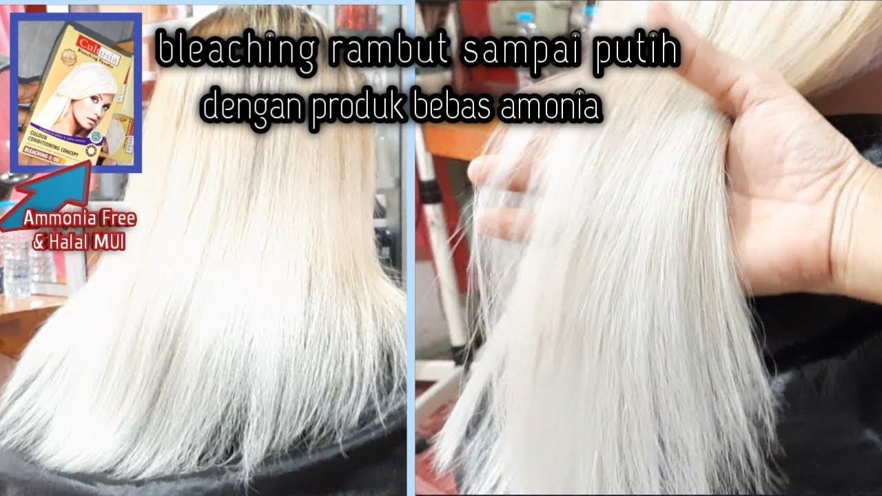 Bleaching Rambut Sampai Putih Dengan Cultusia Ammonia Free Youtube