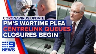 Coronavirus: PM's wartime speech, shutdowns underway