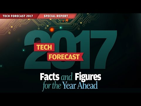 Tech Forecast 2017: Hiring, budgets, disruptive tech and more