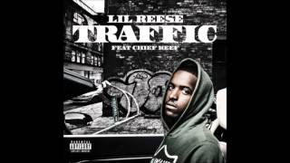 Lil Reese - Traffic ft. Chief Keef (Bass Boosted)
