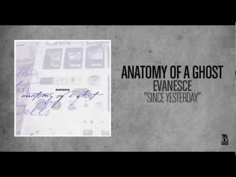 Anatomy of a Ghost - Since Yesterday (Rise Records back catalog circa 2003)