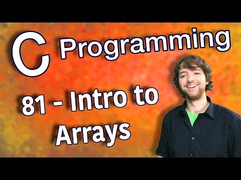 C Programming Tutorial 81 - Intro to Arrays thumbnail