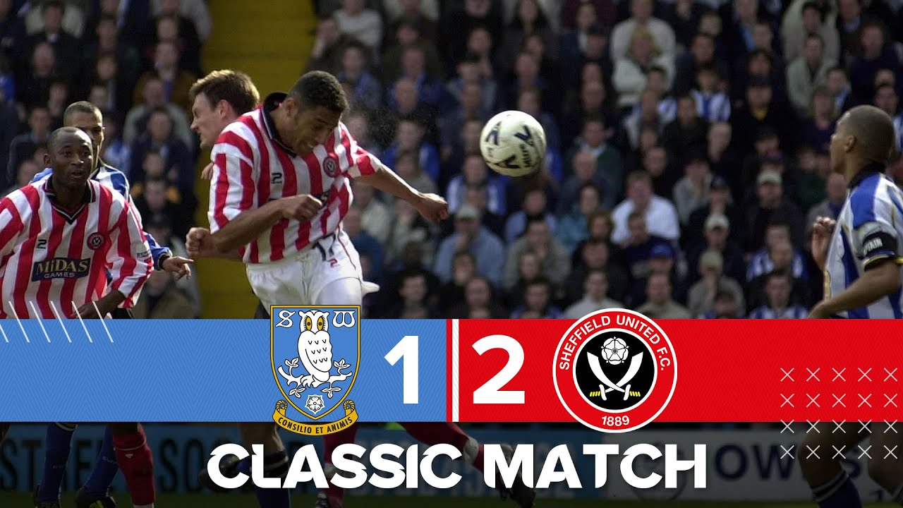 Sheffield Wednesday 1 - 2 Sheffield United | 2001 Sheffield Derby Full Match.