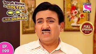 Taarak Mehta Ka Ooltah Chashmah - Full Episode 1199 - 10th June, 2018