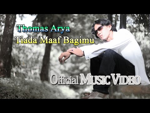 Thomas Arya - Tiada Maaf Bagimu [Official Music Video HD]