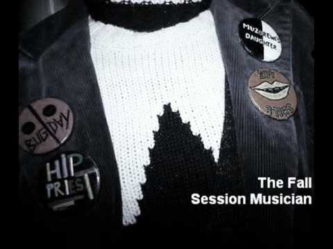 The Fall - Session Musician