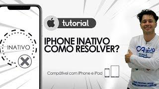 iPhone e iPad Inativo Como Resolver?
