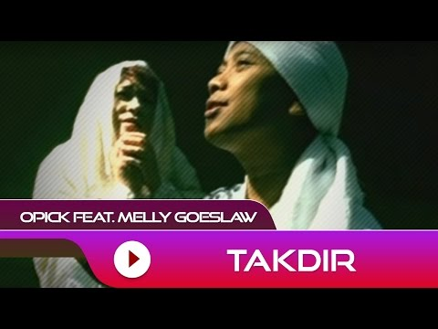 Opick feat. Melly Goeslaw - Takdir | Official Video Mp3