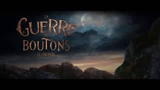 Teaser La Guerre des Boutons | Le Musical