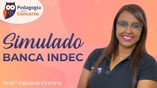Simulado Banca Indec | Pedagogia Para Concurso