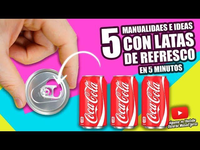 MANUALIDADES RECICLAJE 5 MANUALIDADES Y LIFE HACKS CON LATAS DE REFRESCO