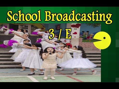School Broadcasting 3/E 8/4/2017