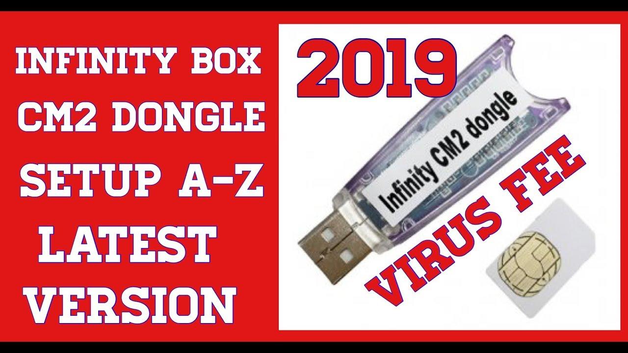 Infinity Box Cm2 Dongle Full Setup Latest Version 2019
