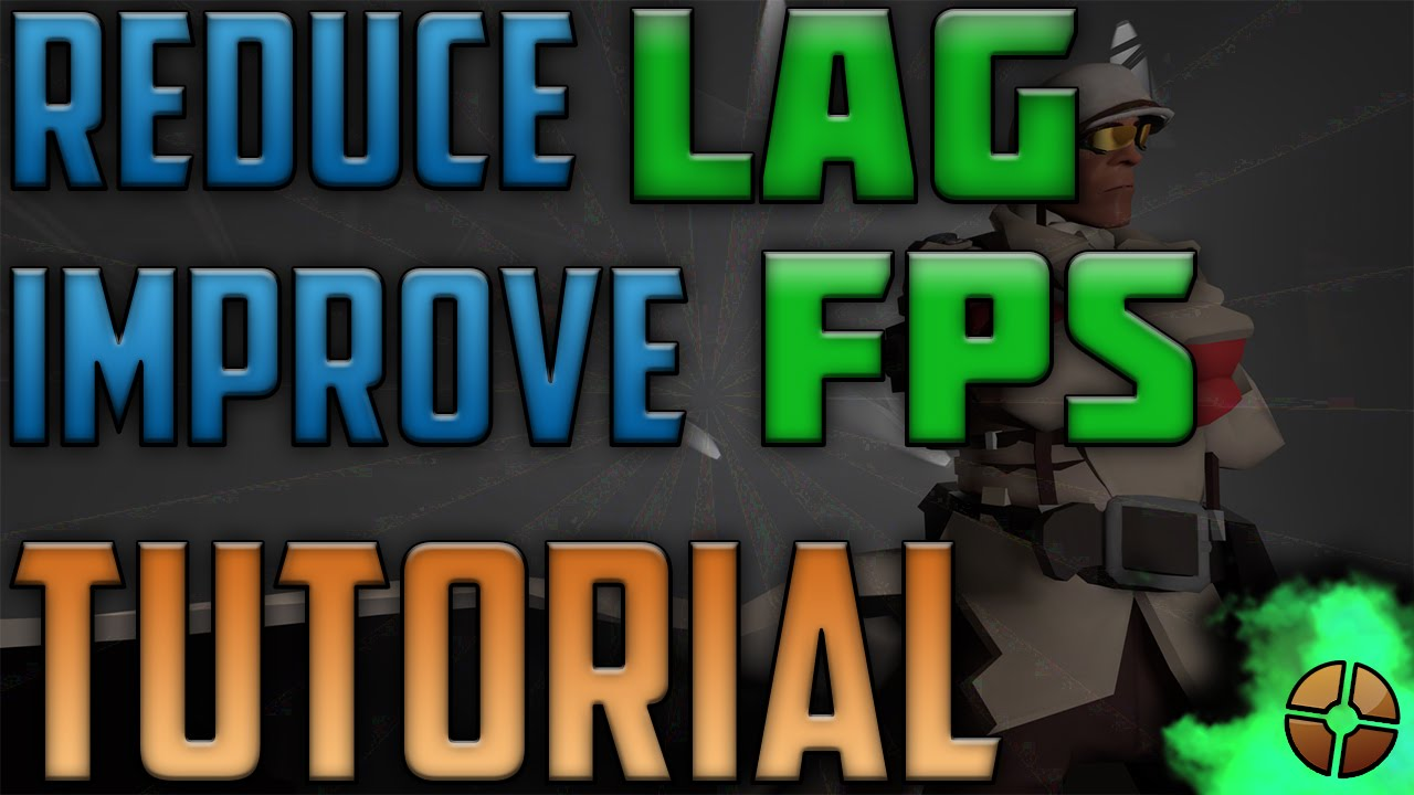 TF2 - How to Boost Your FPS and PC Performance Tutorial!