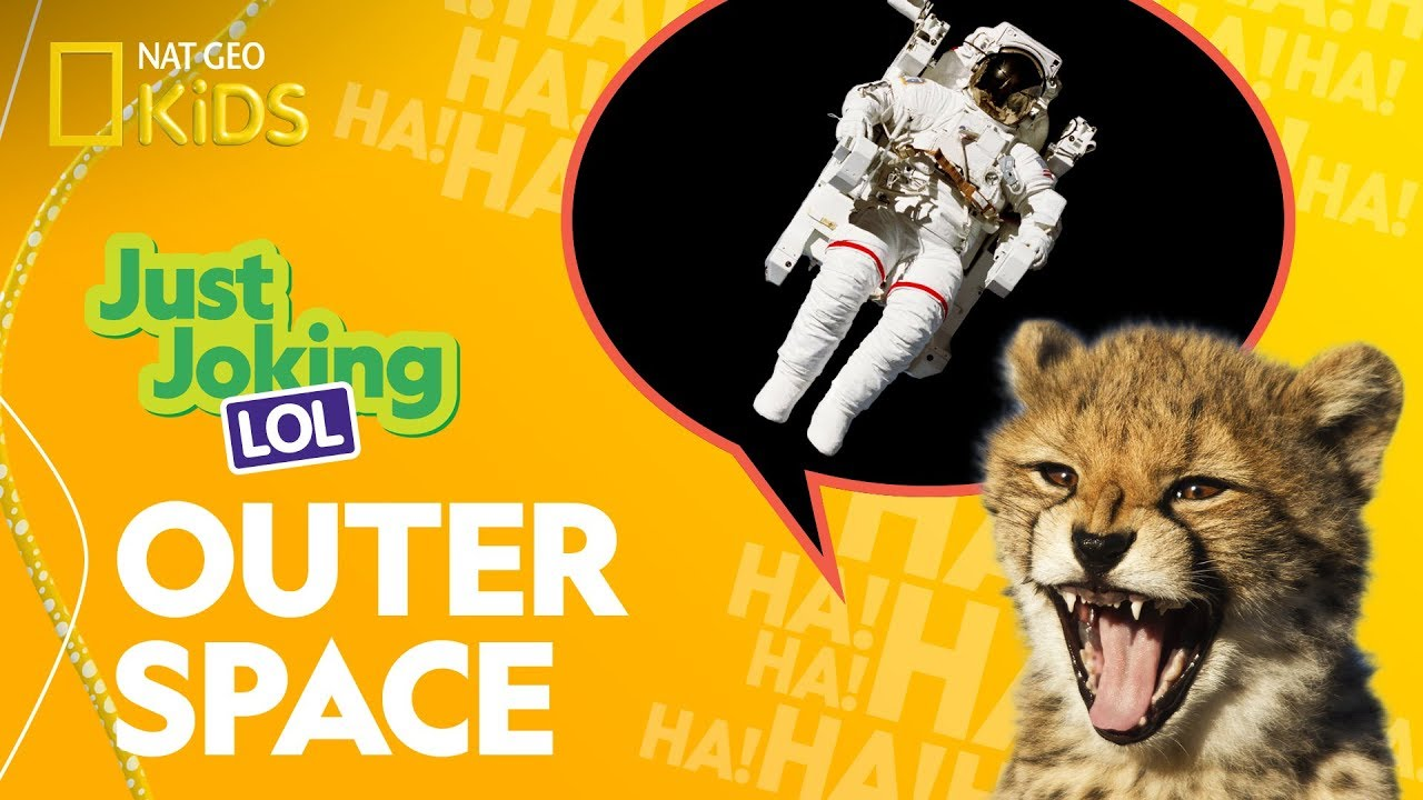 Outer Space | Just Joking—LOL
