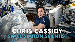 Chris Cassidy  Space Station Scientist