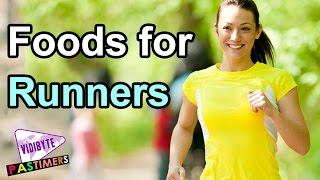 Top 7 Best Foods for Runners    Healthy Food Tips