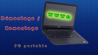 Démontage & Remontage PC portable (DELL inspiron i5)