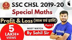 SSC CHSL 2019-20 | Maths Special by Sahil Sir | Profit & Loss (Part-1)