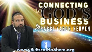 MUSSAR Pirkei Avot (174)  Connecting to God's Business