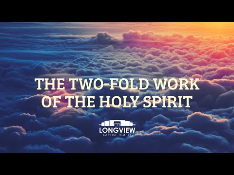 The Two-Fold Work Of The Holy Spirit - Sunday Morning Service 12/29/19 - Pastor Bob Gray II