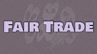 Drake - Fair Trade (Lyrics) ft. Travis Scott