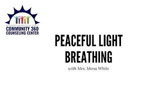 Peaceful Light Breathing