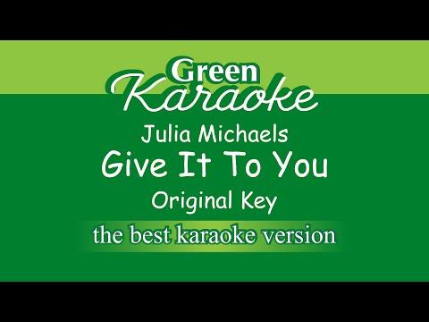 Julia Michaels - Give It To You (Karaoke)