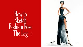 How to Draw Fashion Poses- The Leg Pose Study
