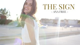 The Sign - Ace Of Base (Ana Free cover)