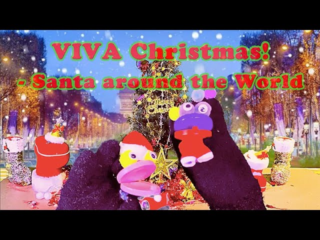 VIVA Christmas! - Santa around the World サンタの世界一周