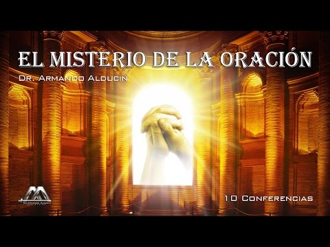 EL MISTERIO DE LA ORACIÓN No. 1