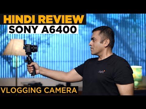SONY A6400 Hindi Review | Vlogging Camera | GMax Studios