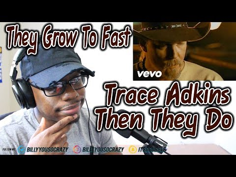 Trace Adkins - Then They Do REACTION! WHY YA DO ME LIKE THIS