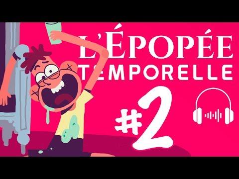 L'ÉPOPÉE TEMPORELLE EP2 - THE DISAPPEARANCE