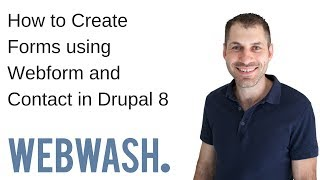How to Create Forms using Webform and Contact in Drupal 8