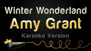 Amy Grant - Winter Wonderland (Karaoke Version)