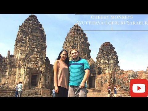 Thailand travel and Monkeys! Ayutthaya/Lopburi/Saraburi