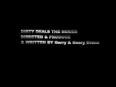 Dirty Deals the series  season 1 trailer