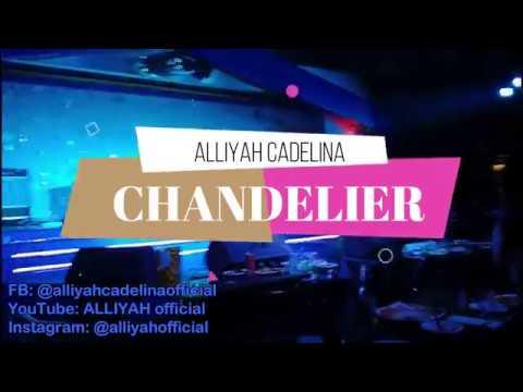 Chandelier - Song Cover by Alliyah Cadeliña