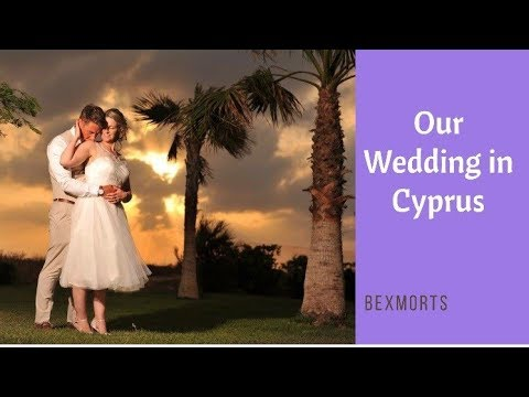 Our Wedding In Cyprus May 2017 | Our Footage