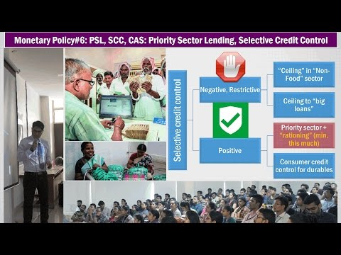 Monetary Policy#6: PSL, SCC & CAS- Priority Sector Lending Norms, Selective Credit Control
