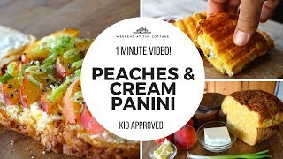 PEACHES & CREAM PANINI recipe!